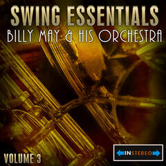Swing Essentials Vol 3 - Billy May & His Orchestra
