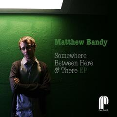 Somewhere Between Here & There Ep