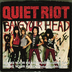 Bang Your Head (Metal Health) (Digital 45)