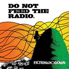 Do Not Feed the Radio.