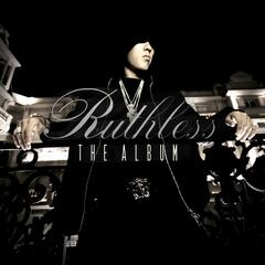 Ruthless, The Album