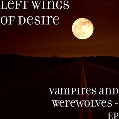 Vampires and Werewolves - EP