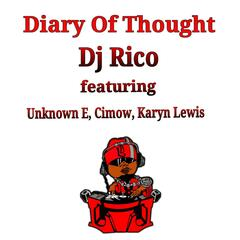 Diary of Thought (feat. Unknown E, Cimow & Karyn Lewis)