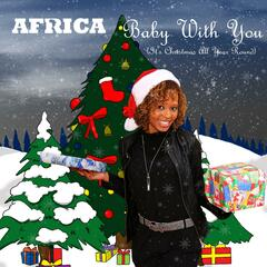 Baby With You (It's Christmas All Year Round)
