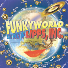 Funkyworld: The Best Of Lipps Inc
