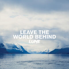 Leave The World Behind
