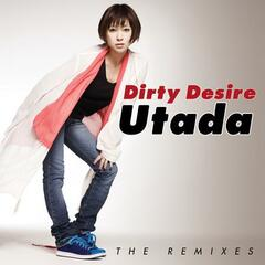 Dirty Desire (The Remixes)