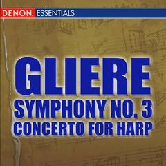 Gliere: Symphony No. 3 - Concerto for Harp and Orchestra