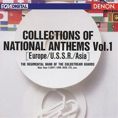 Collections of National Anthems Vol.1 (Europe-U.S.S.R.-Asia)
