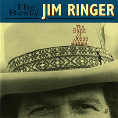 The Band of Jesse James: The Best of Jim Ringer