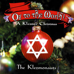 Oy To The World - A Klezmer Christmas