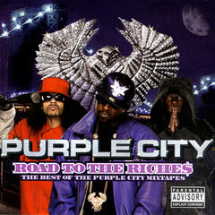 Road To The Riche$ - The Best Of The Purple City Mixtapes
