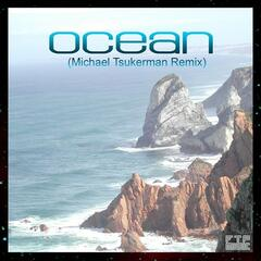 Ocean (Michael Tsukerman Remix)