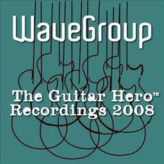 The Guitar Hero™ Recordings 2008