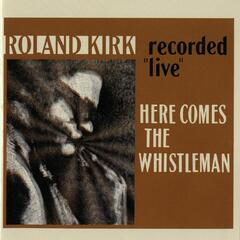 Here Comes The Whistleman [Live]