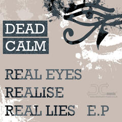 Real Eyes, Realise, Real Lies E.P