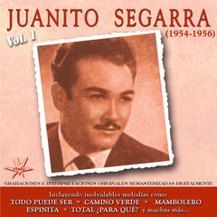 Juanito Segarra, Vol. 1 (1954 - 1956 Remastered)