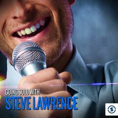 Going Solo with Steve Lawrence