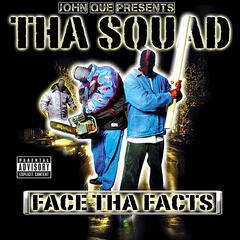 Face tha Facts (John Que Presents)