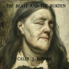 The Beast and the Burden