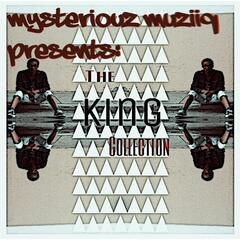 Mysteriouz Muziiq Presents: The King Collection