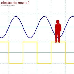 Electronic Music, Vol. 1