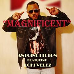 Magnificent (feat. Loki Velez)