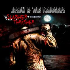 Slasher Thrasher