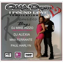 I Found Love (Remixes)