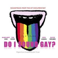 Do I Sound Gay? (Original Soundtrack)