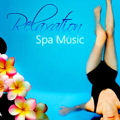 Relaxation Spa Music - Wellness Music for Massage, Mindfulness Meditation, Sounds to Relax, Stress Relief, Calming Sounds for Serenity, Reduce Stress, Brainwave Symphony, Well Being