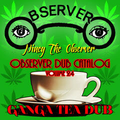 Observer Dub Catalog, Vol. 24 (Ganga Tea Dub)