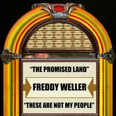 The Promised Land / These Are Not My People