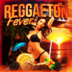 Reggaeton Fever, Vol. 1