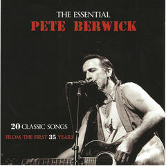 The Essential Pete Berwick