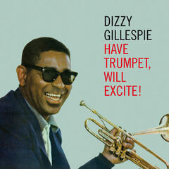 Have Trumpet, Will Excite! (feat. Junior Mance & Les Spann) [Bonus Track Version]