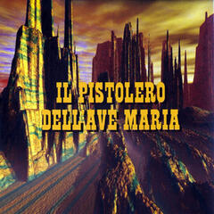 Il pistolero dell'Ave Maria (Original Motion Picture Soundtrack)