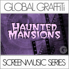 Screenmusic Series - Haunted Mansions