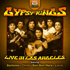 Gipsy Kings Live in Los Angeles