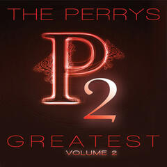 The Perrys Greatest Volume 2