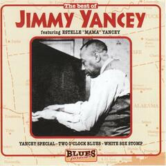 The Best Of Jimmy Yancey