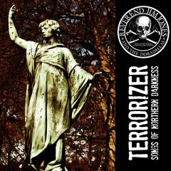 Terrorizer EP - Songs of Northern Darkness