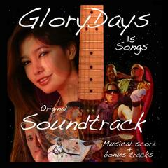 Glory Days (Original Soundtrack)