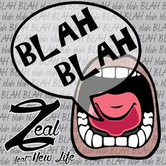 Blah Blah (feat. New Life)