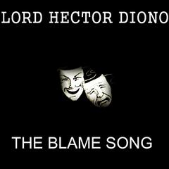 The Blame Song