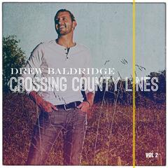 Crossing County Lines, Vol. 2