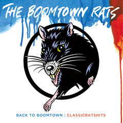 Back To Boomtown : Classic Rats Hits