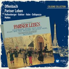 Offenbach: Pariser Leben (Cologne Collection)