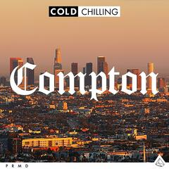 Cold Chilling - Compton