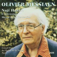 Olivier Messiaen - The Ascension, Pentecost Mass